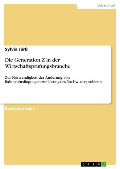 Die Generation Z in der Wirtschaftspr  fungsbranche PDF