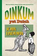 Dinkum Yet Dutch