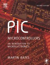 PIC Microcontrollers: An Introduction to Microelectronics, Edition 2