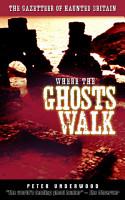 Where the Ghosts Walk PDF