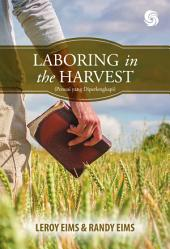 Laboring in the Harvest: Penuai yang Diperlengkapi