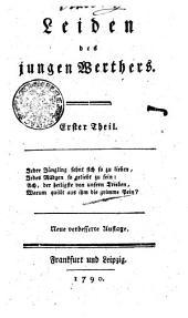 Leiden des jungen Werthers: Erster Theil, Band 1