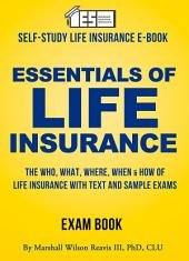 Essentials of Life Insurance: A Self-Study Manual