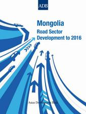 Mongolia: Road Sector Development to 2016