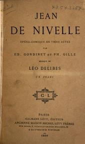 Jean de Nivelle: opéra-comique en trois actes