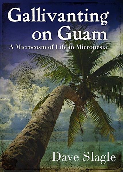 Download Gallivanting On Guam Book