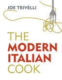 The Modern Italian Cook