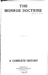 The Monroe Doctrine: A Complete History