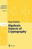 Algebraic Aspects of Cryptography