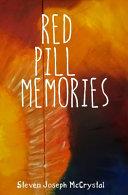 Download Red Pill Memories Book