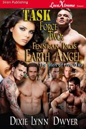 Task Force Two: Fennigan Pack's Earth Angel [The Men of Five-O #9]