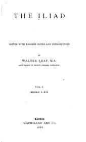 The Iliad: Volume 1