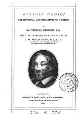 Religio medici, Hydriotaphia, and the Letter to a friend, with an intr. and notes by J.W.W. Bund