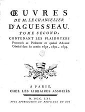 Oeuvres de M. le chancelier d'Aguesseau: Volume 2