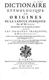 Dictionaire étymologique ou Origines de la langue françoise