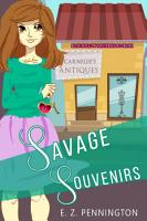 Savage Souvenirs  Funny Small Town Antique Store Cozy Mystery  PDF