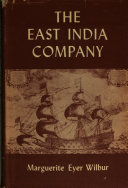 The East India Company  And the British Empire in the Far East PDF