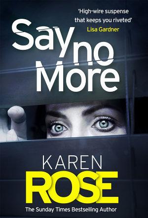 Say No More  The Sacramento Series Book 2