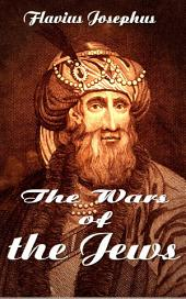 The Wars of the Jews: Great Historian