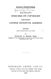 Macaulay's Speeches on Copyright: Lincoln's Cooper Institute Address