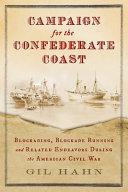 Download Campaign for the Confederate Coast Book