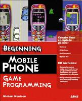 Beginning Mobile Phone Game Programming PDF