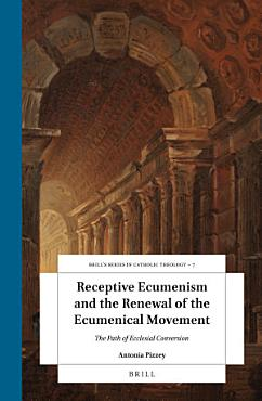 Receptive Ecumenism and the Renewal of the Ecumenical Movement PDF