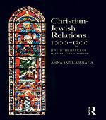 Christian Jewish Relations 1000-1300