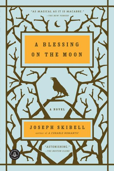 A Blessing on the Moon PDF