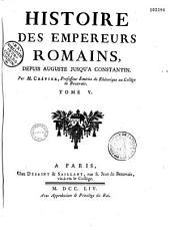 Histoire des empereurs romains depuis Auguste jusqu'à Constantin