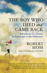 The Boy Who Died And Came Back Book PDF