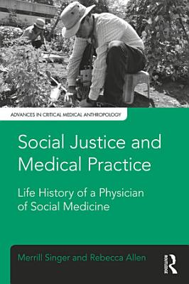Social Justice and Medical Practice PDF
