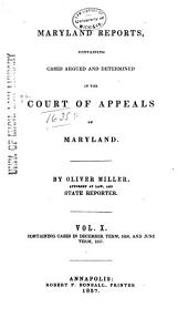 Maryland Reports: Cases Adjudged in the Court of Appeals of Maryland, Volume 10