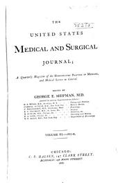 The United States Medical and Surgical Journal: A Quarterly Magazine of the Homœopathic Practice of Medicine and Medical Science in General. ... . Volume I-IX, 1865-74, Volume 3