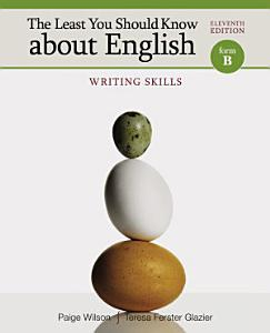 The Least You Should Know about English  Writing Skills  Form B Book