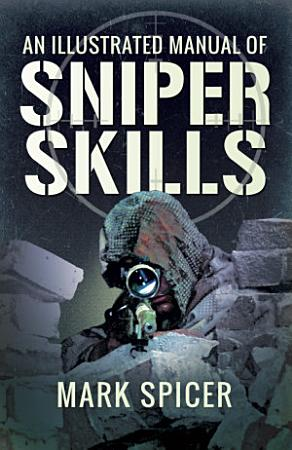 Illustrated Manual of Sniper Skills PDF