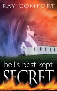 Hell s Best Kept Secret Book