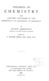 Theories of Chemistry: Being Lectures Delivered at the University of California, in Berkeley