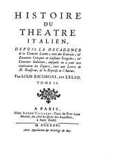 Histoire du theatre italien: depuis la decadence de la comedie latine, Volume2