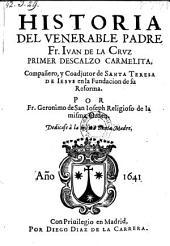 Historia del venerable padre Fr. Juan de la Cruz, primer descalzo carmelita