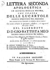 Lettera seconda apologetica in difesa della prima, che tratta delle lucertole nuovo specifico del Messico ... del sacerdote D.D. Gio: Battista Meo ..