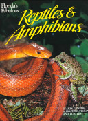 Florida's Fabulous Reptiles & Amphibians