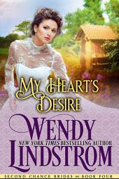 My Heart's Desire: A Sweet & Clean Historical Romance