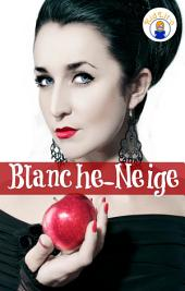 Blanche-Neige en français d'aujourd'hui (Translated)