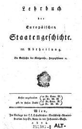 III. Abtheilung. Die Geschichte der Königreiche, Herzogthümer ec: Band 3