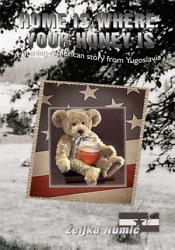Home Is Where Your Honey Is Book PDF