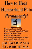 How to Heal Hemorrhoid Pain Permanently  PDF