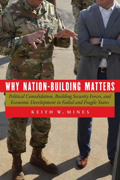 Download Why Nation Building Matters Book