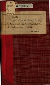 Digest of the Statutes Relating to the Survey & Inspection of Buildings in the City of Boston, 1882