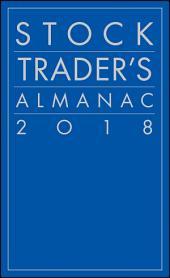 Stock Trader's Almanac 2018: Edition 14